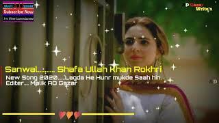 SANWAL - Full Lyrics Song _ Shafaullah Khan   - YouTube