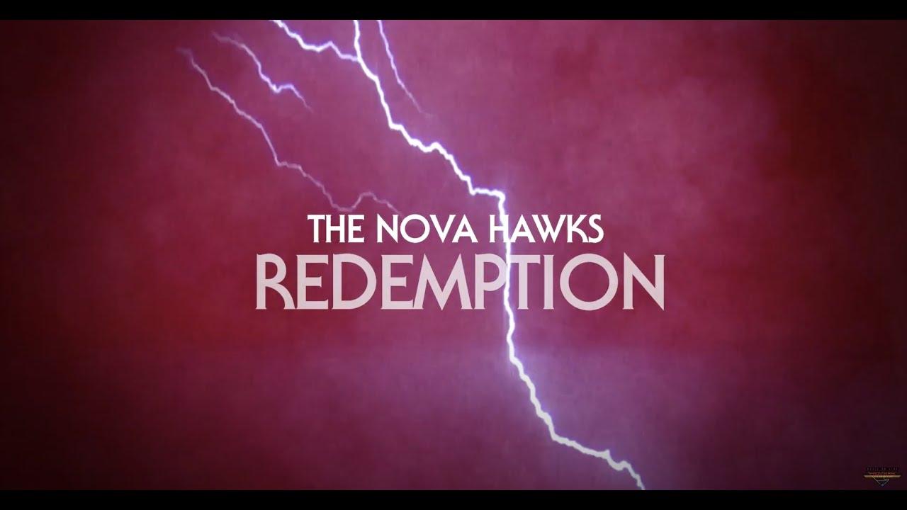 THE NOVA HAWKS - Redemption