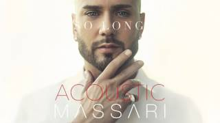 Massari - So Long (Acoustic)