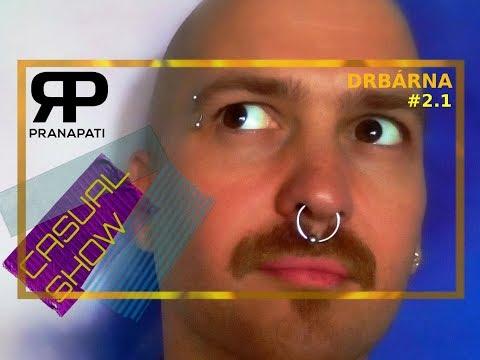Casual Show #2.1 - Drbárna