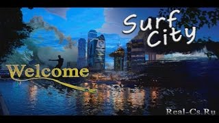 Обзор Surf-City Сервера Cs 1.6