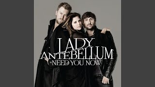 Lady Antebellum When You Got A Good Thing