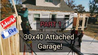 30x40  ATTACHED GARAGE BUILD! PART 1