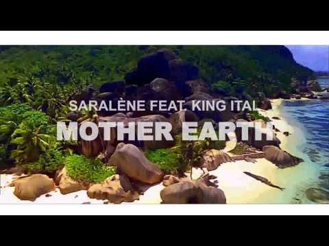 Mother Earth - Saralène ft. King Ital - DoobieSound Production