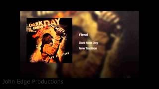 Dark New Day - Fiend