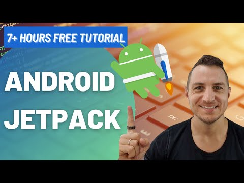 Free Android Jetpack Course - 7+ hours Tutorial