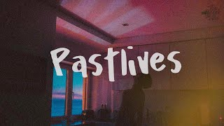 sapientdream - Pastlives (lyrics)