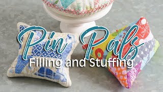 Pin Pals Book - Filling And Stuffing Pincushions With Carrie Nelson | Fat Quarter Shop