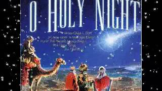 O Holy Night - Angels We Have Heard On High