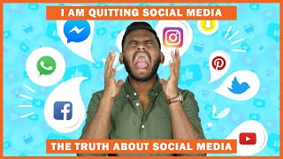 TRUTH About SOCIAL-MEDIA Apps | I Am QUITTING Social Media | Heres WHY?