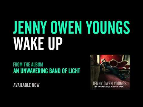 Wake Up (Song) by Jenny Owen Youngs