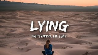 PRETTYMUCH   Lying Ft. Lil Tjay (Lyrics)