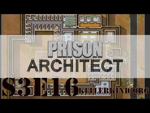 Prison Architect [HD] #043 – Alarmstufe: Rot ★ Let's Play Prison Architect