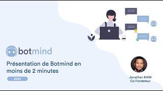 Vidéo de Botmind