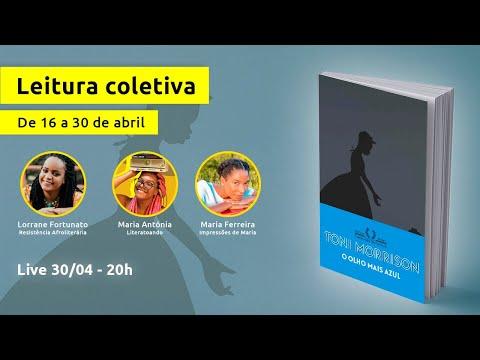 O OLHO MAIS AZUL - LEITURA COLETIVA  | #LeituraPreta
