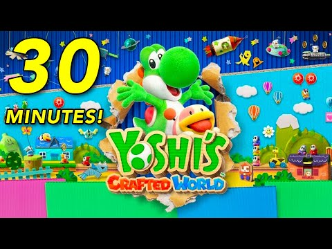 Watch Us Enjoy Thirty Minutes Of Yoshi's Crafted World