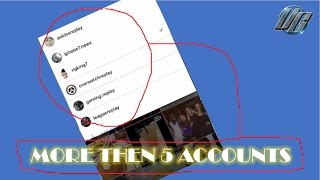 2017 Instagram How to Add More Then 5 Accounts