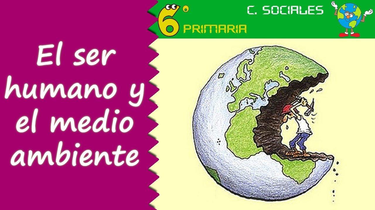 Ser humano y medio ambiente. Sociales, 6º Primaria