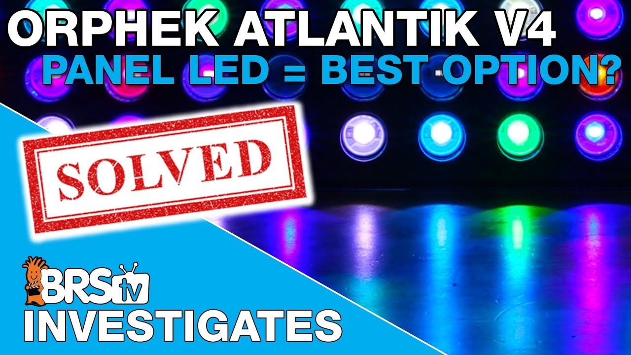 BRStv Investigates: Orphek Atlantik V4, possibly the best LED Light for reefs?
