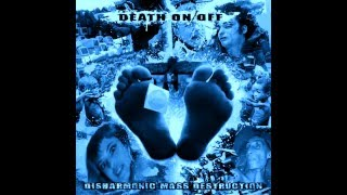 DEATH ON/OFF - Disharmonic Mass Destruction CD (2012)