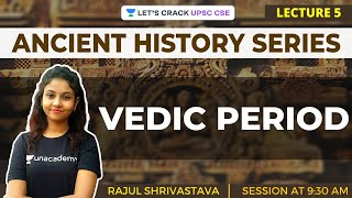 L5: Vedic Period | Ancient History for UPSC CSE/IAS | Rajul Shrivastava - Download this Video in MP3, M4A, WEBM, MP4, 3GP
