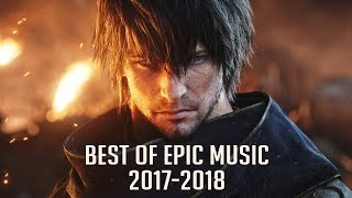 Best Of Epic Music 2017 2018 | 2 Hour Full Cinematic | Epic Hits | Epic Music VN