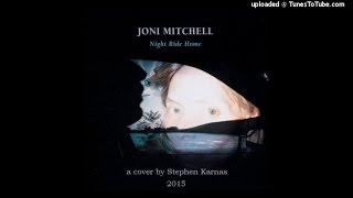 Night Ride Home (Joni Mitchell Cover)