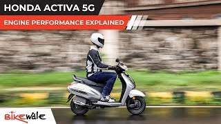 Honda Activa 5G | Engine Performance Explained | BikeWale