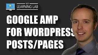 Google AMP For WordPress - AMP Pages On WordPress Using WordPress AMP Plugin