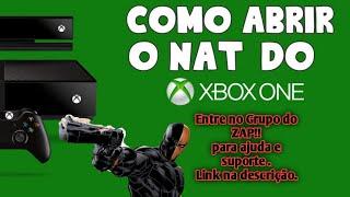 COMO ABRIR A NAT DO XBOX ONE 2019. NAT Aberta De Verdade 2019 SUPORTE PELO ZAP!!