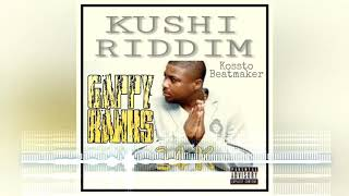 KUSHI RIDDIM   Gappy Ranks 24K