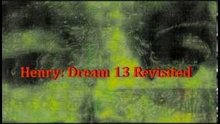 Dream 13 revisited