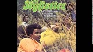 The Stylistics -- Stop Look Listen (To Your Heart)