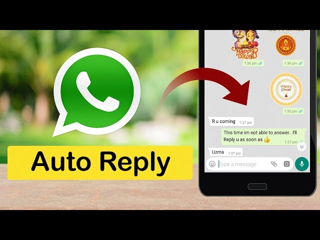 How To Enable Auto Reply Whatsapp Messages