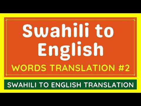 Swahili To English Google Translation BASIC WORDS #2 | Translate Swahili Language To English