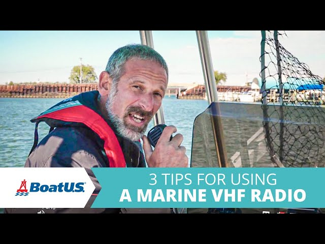3 Tips for Using a VHF Radio | BoatUS