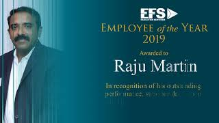 EFS Employee of the Year 2019 – Mr. Raju Martin, Chief Operating Officer, EFS India