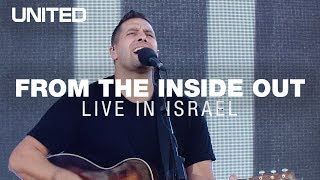 From The Inside Out LIVE in Israel - Hillsong UNITED
