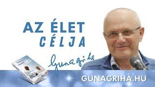 Az élet Célja   Gunagriha Előadása
