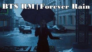 [1Hour] BTS RM   Forever Rain