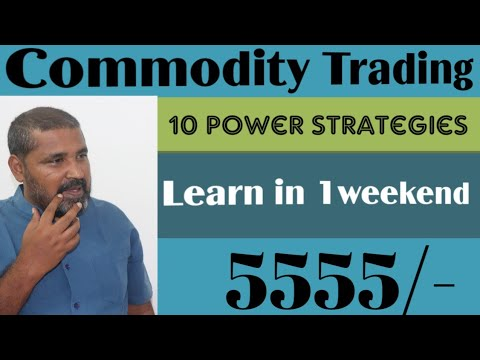 Commodity Trading video course।self learning 10 ... - YouTube