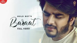 Baraat | Gold Boy Ft YoungVeer | Gaana Orignals | New Punjabi Song 2020 | Bang Music - Download this Video in MP3, M4A, WEBM, MP4, 3GP