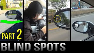 Blind Spots - Part 2 - When To Check Them / Assistants