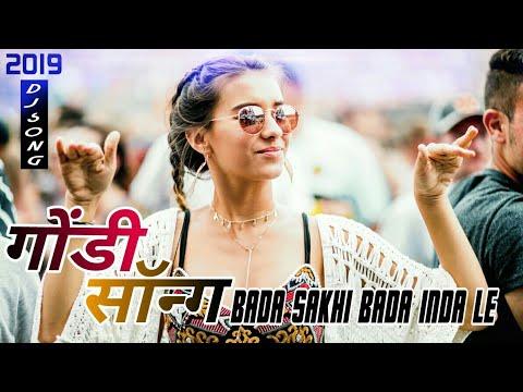 Download [Gondi Song] Bada Sakhi Bada Inda Le (2k19) CG Style Toffee Remix {RemixMarathi} HD Mp4 3GP Video and MP3