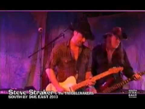 STEVE STRAKER - Live @SOUTH BY DUE EAST 2013 (Live Music - Country/Americana/Rock)