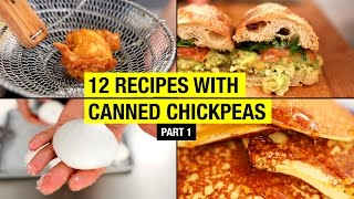 12 Creative Recipes with Canned Chickpeas BEYOND HUMMUS ! Part 1/3
