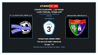 R.F.F.M - TERCERA DIVISIÓN NACIONAL (Grupo 7A) - F.C. Villanueva del Pardillo 0-1 Escuela Dep. Moratalaz.
