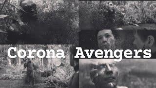 Corona song ft.Avengers_marvel_superhero_--_March 13 to December 31__- The Endgame!!!