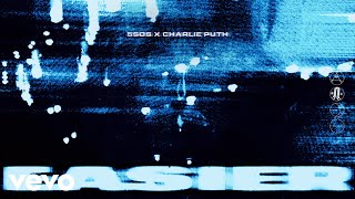 5 Seconds Of Summer - Easier – Remix (With Charlie Puth) video