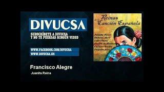 Juanita Reina   Francisco Alegre